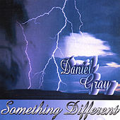 Play & Download Something Different by Daniel Gray | Napster
