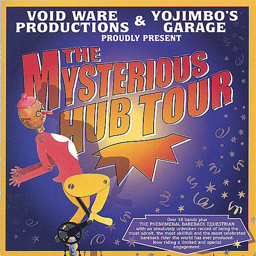 Play & Download The Mysterious Hub Tour by Various Artists | Napster