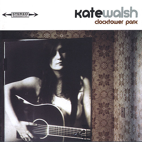 Play & Download Clocktower Park by Kate Walsh | Napster
