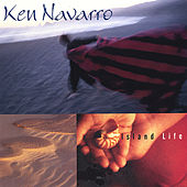 Play & Download Island Life by Ken Navarro | Napster