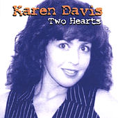 Play & Download Two Hearts by Karen Davis | Napster