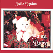 Santa Baby by Julie Lendon