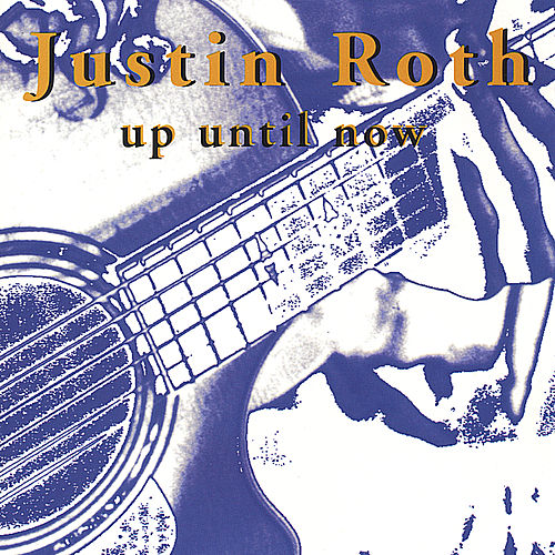 Play & Download Up Until Now by Justin Roth   Napster