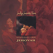 Play & Download No God Like Jehovah by Judy Jacobs | Napster