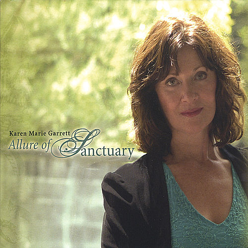 Play & Download Allure of Sanctuary by Karen Marie Garrett | Napster