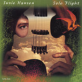 Play & Download Solo Flight by Susie Hansen | Napster