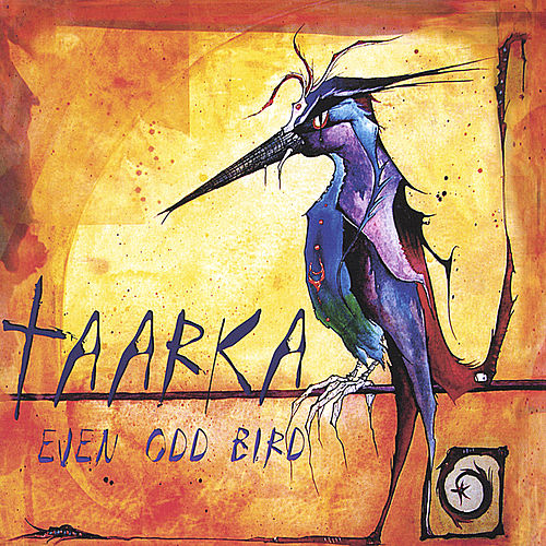 Play & Download Even Odd Bird by Taarka | Napster