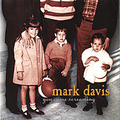 Play & Download You Came Screaming by Mark Davis | Napster