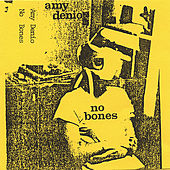 Play & Download No Bones by Amy Denio | Napster