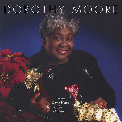 Play & Download Please Come Home For Christmas by Dorothy Moore | Napster