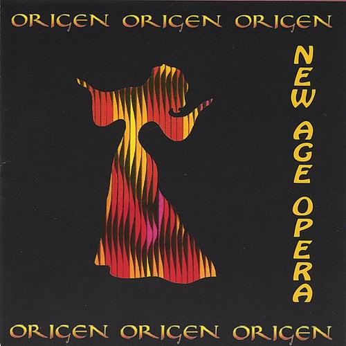 New Age Opera by Origen