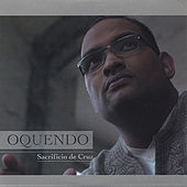 Play & Download Sacrificio De Cruz by Manny Oquendo | Napster