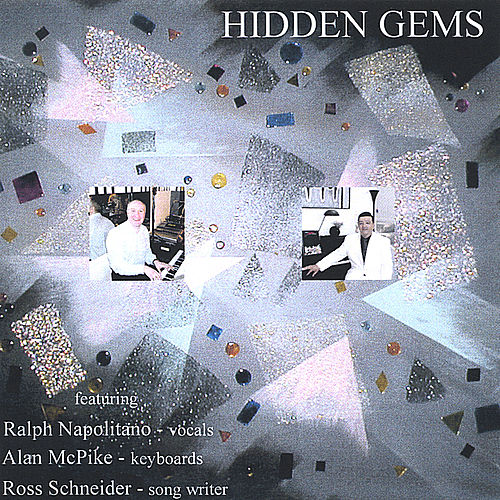 Hidden Gems by ralph napolitano