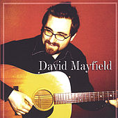 Play & Download David Mayfield by David Mayfield | Napster