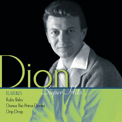 Play & Download Super Hits by Dion | Napster