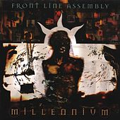 Play & Download Millennium by Front Line Assembly | Napster