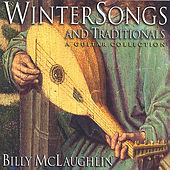 Winter Songs and Traditionals by Billy McLaughlin