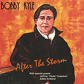 After The Storm by Bobby Kyle