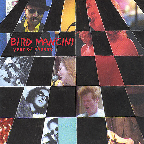 Play & Download Year of Change by Bird Mancini | Napster