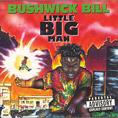 Little Big Man by Bushwick Bill