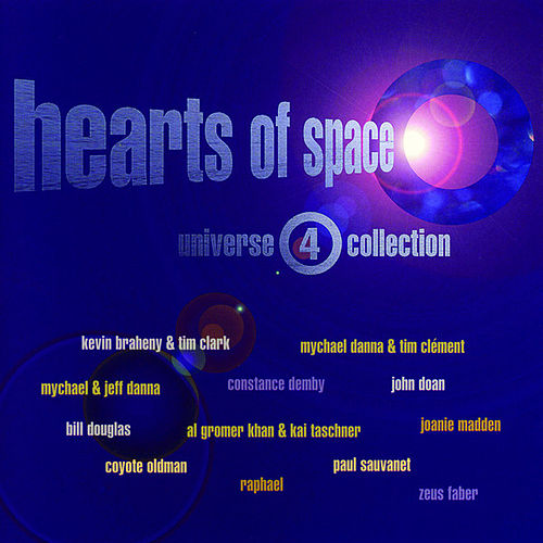 Play & Download Hearts Of Space: Universe 4 Collection by Various Artists | Napster