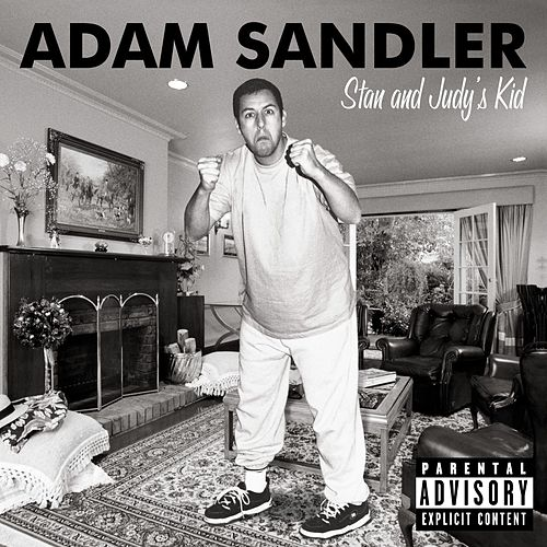 Stan And Judy's Kid by Adam Sandler