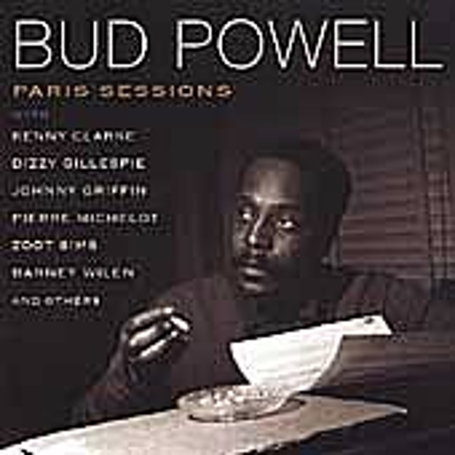 Paris Sessions by Bud Powell
