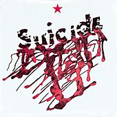 Play & Download The First Album by Suicide | Napster