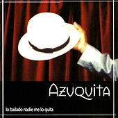 Play & Download Lo Bailado Nadie Me Lo Quita by Azuquita | Napster