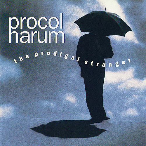 Play & Download The Prodigal Stranger by Procol Harum | Napster