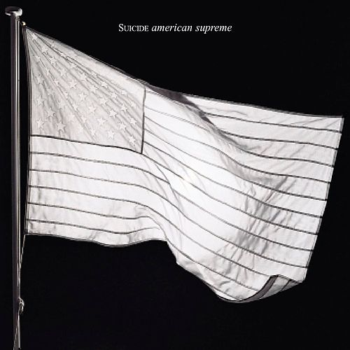Play & Download American Supreme by Suicide | Napster