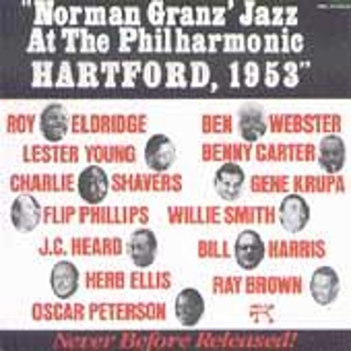 Play & Download Jazz At The Philharmonic: Hartford, 1953 by Oscar Peterson | Napster