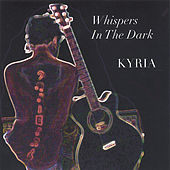 Whispers In The Dark by Kyria