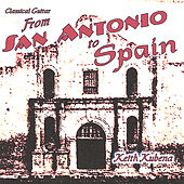 From San Antonio To Spain by Keith Kubena