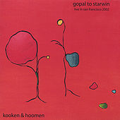 Gopal To Starwin by Kooken & Hoomen