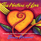 The Nature of Love by Bruce Kurnow
