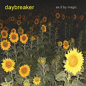 Play & Download As If By Magic by Daybreaker | Napster