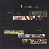 The First 12 Years by Dayan Kai