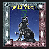 Howlin' by Delta Moon