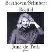 Beethoven/Schubert Recital by June De Toth