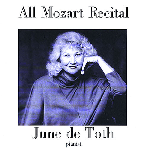 Play & Download All Mozart Recital by June De Toth | Napster