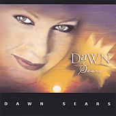 Play & Download Dawn Sears by Dawn Sears | Napster