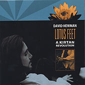 Play & Download Lotus Feet: A Kirtan Revolution by David Newman | Napster