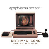 Kathy's Song by Apoptygma Berzerk