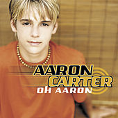 Play & Download Oh Aaron by Aaron Carter | Napster