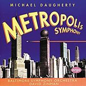 Metropolis Symphony by Michael Daugherty