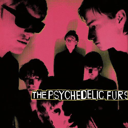 The Psychedelic Furs by The Psychedelic Furs