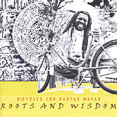 Bicycles For Rastas Mayas by Roots and Wisdom