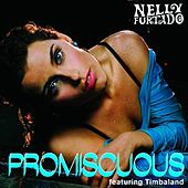 Play & Download Promiscuous by Nelly Furtado | Napster