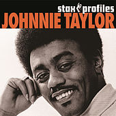 Stax Profiles: Johnnie Taylor by Various Artists